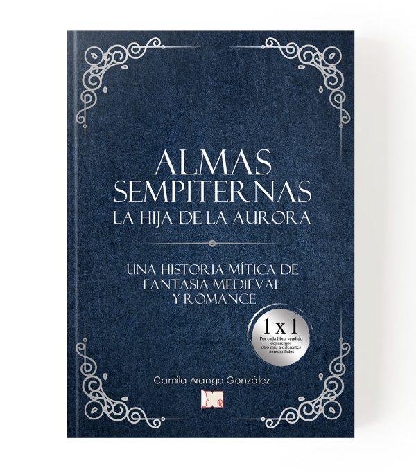Libro_Almas Sempiternas La hija de la aurora